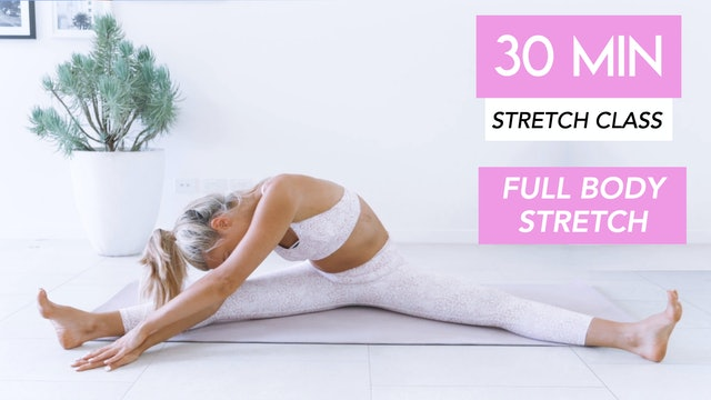 30 MIN FULL BODY STRETCH