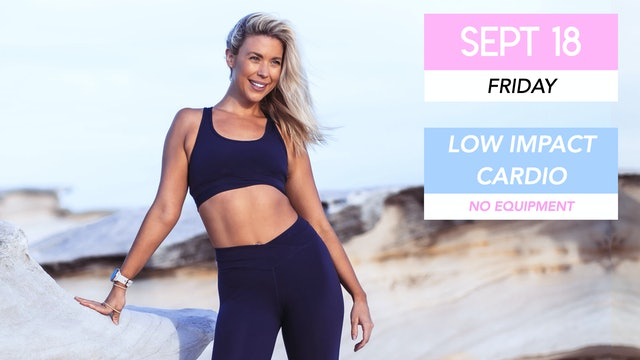 SEPT 18 - NEW 30 MIN LOW IMPACT CARDIO ABS (NO EQUIPMENT)