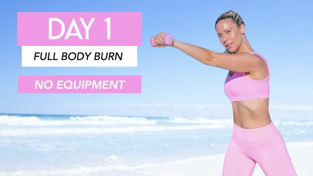 DAY 1- FULL BODY CARDIO BURN (NO EQUIPMENT)
