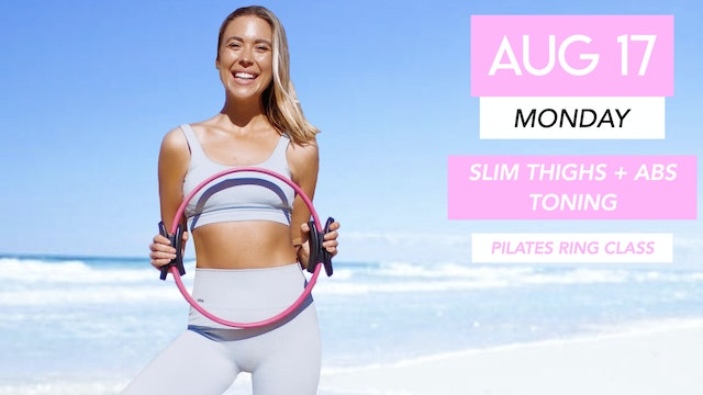 AUG 17 - 35 MIN ABS + INNER THIGHS TONING WITH PILATES RING