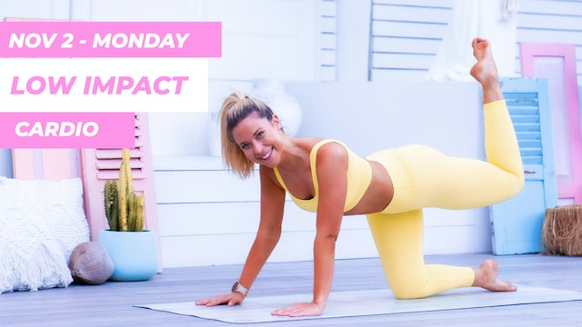 NOV 2 - 30 MIN LOW IMPACT CARDIO FOR LEAN LEGS + ROUND BOOTY (ANKLE WEIGHTS)