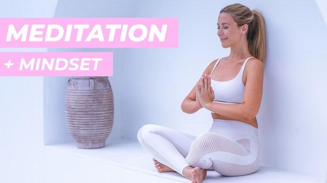 MEDITATION + MINDSET CLASSES