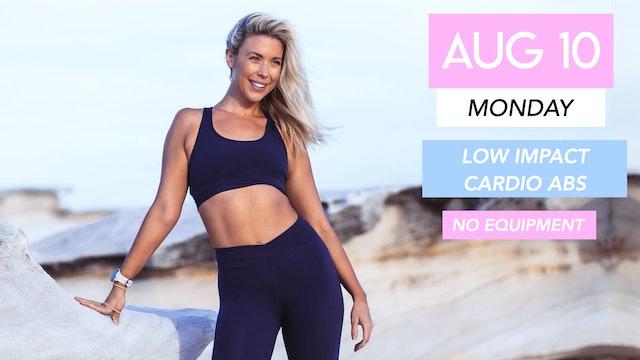 AUG 10 - NEW 30 MIN LOW IMPACT CARDIO ABS (NO EQUIPMENT)
