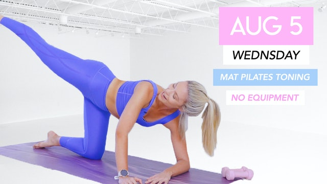 AUG 5 - 35 MINUTE FULL BODY MAT CLASS (No Equipment)
