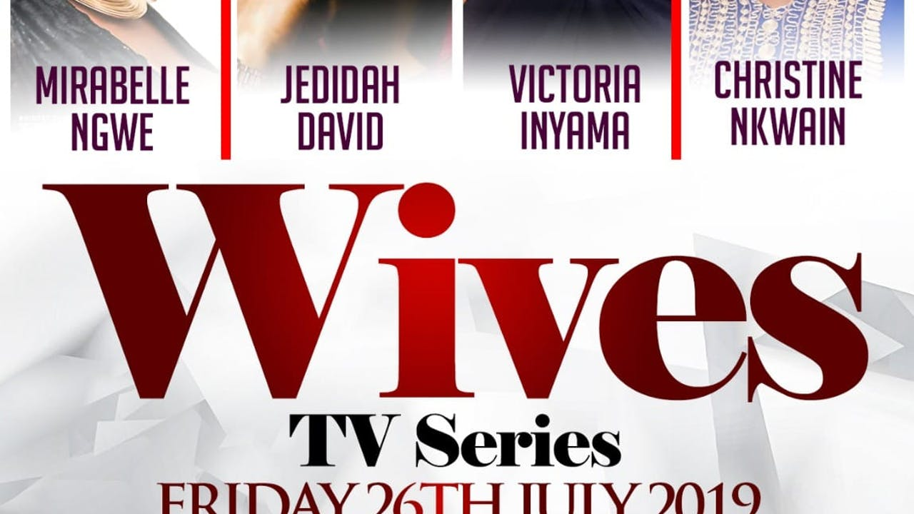 Wives Tv Series Ep2