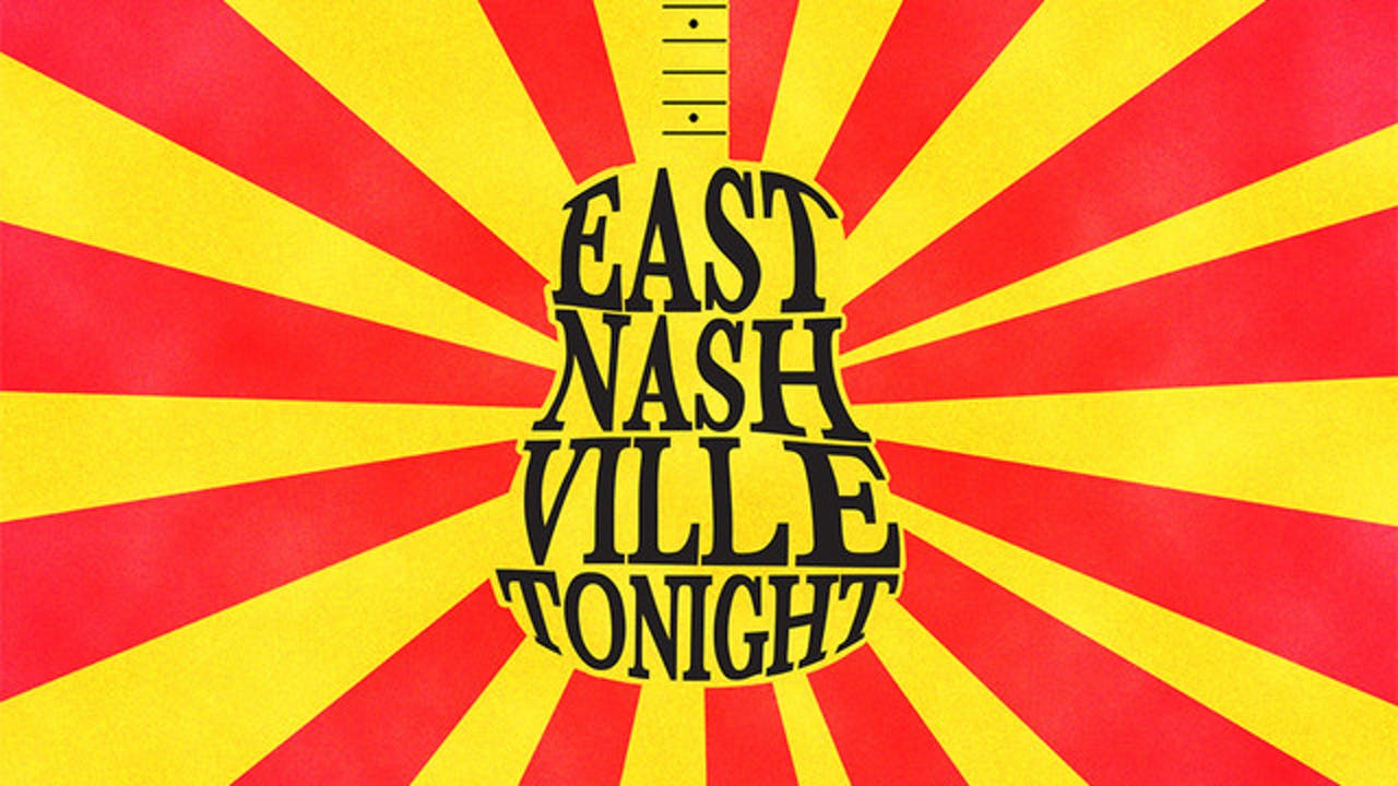 East Nashville Tonight: Musical Edition