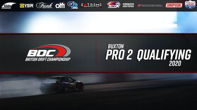 Buxton - Round Four - Pro 2 Qualifying