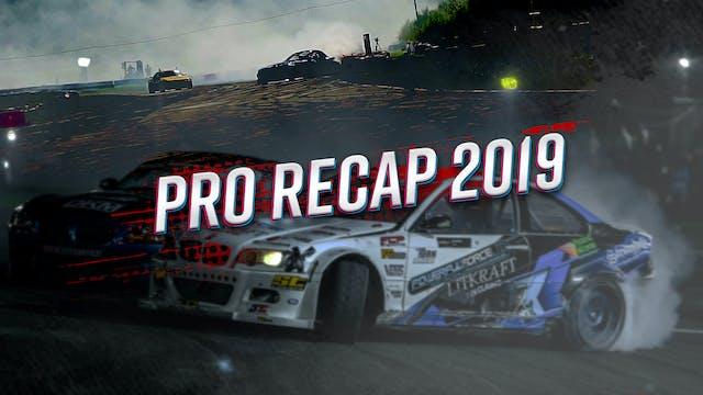 Pro Recap 2019