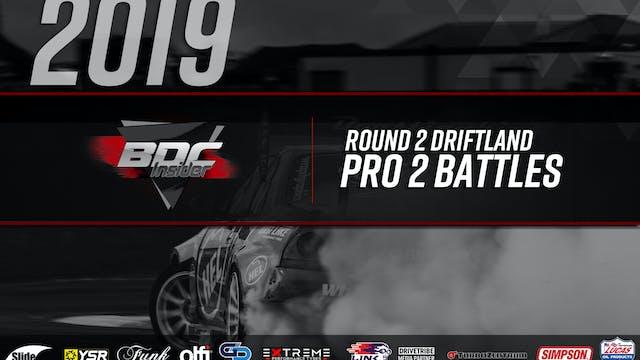 Driftland Round Two 2019 - Pro 2 Battles