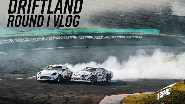 Driftland Vlog