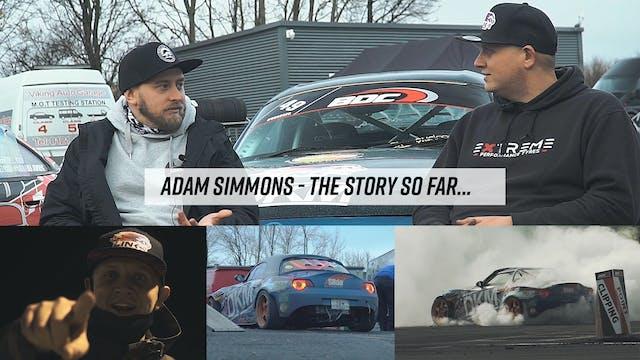 Adam Simmons: The Story So Far...