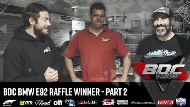 BDC BMW E92 Raffle Winner - Part 2