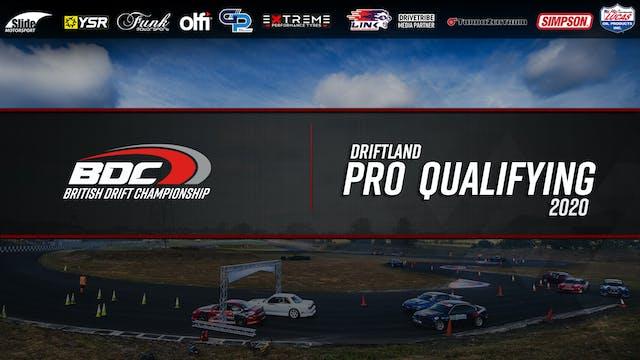 Driftland  - Round One 2020 - Pro Qualifying