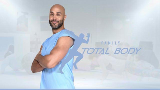 Family Total Body