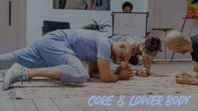 Core and Lower Body