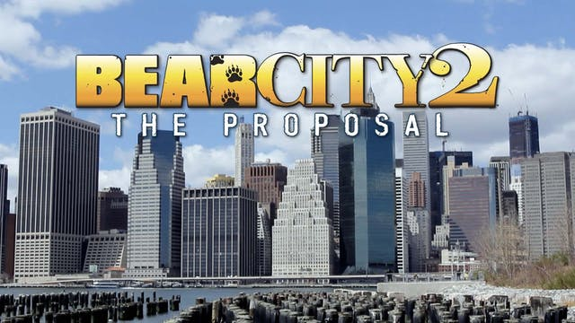 Bear City 2: The Proposal