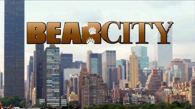 Bear City Digitally Remastered
