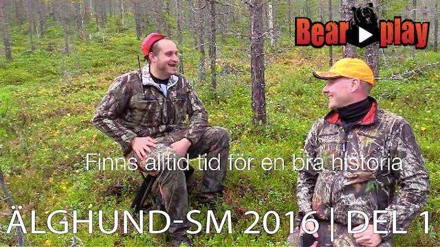 Älghund SM 2016 : Del 1