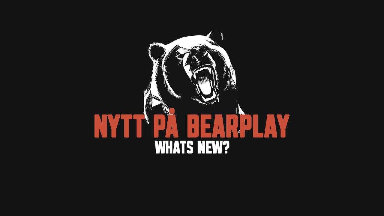Nytt på Bearplay | Whats new?