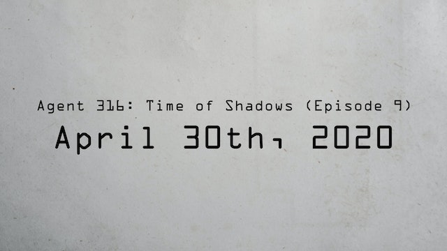 Agent 316 Episode 9 Release Date