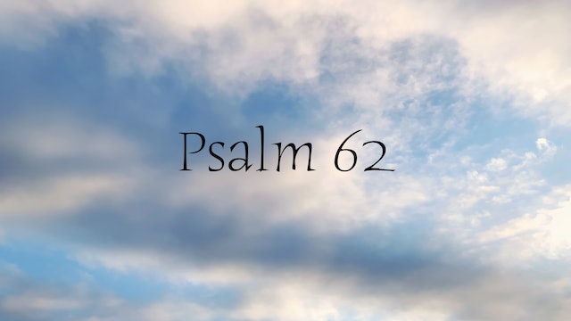 Simply Scripture Series: Psalm 62 (Episode 1)