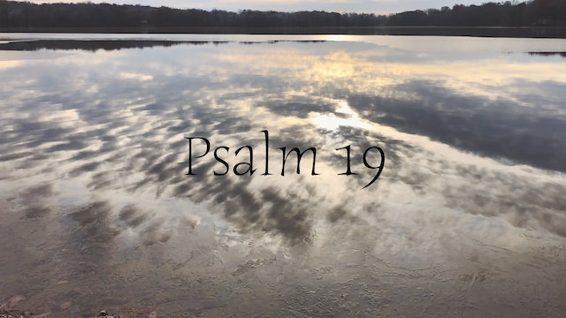 Simply Scripture Series: Psalm 19 (Episode 12)