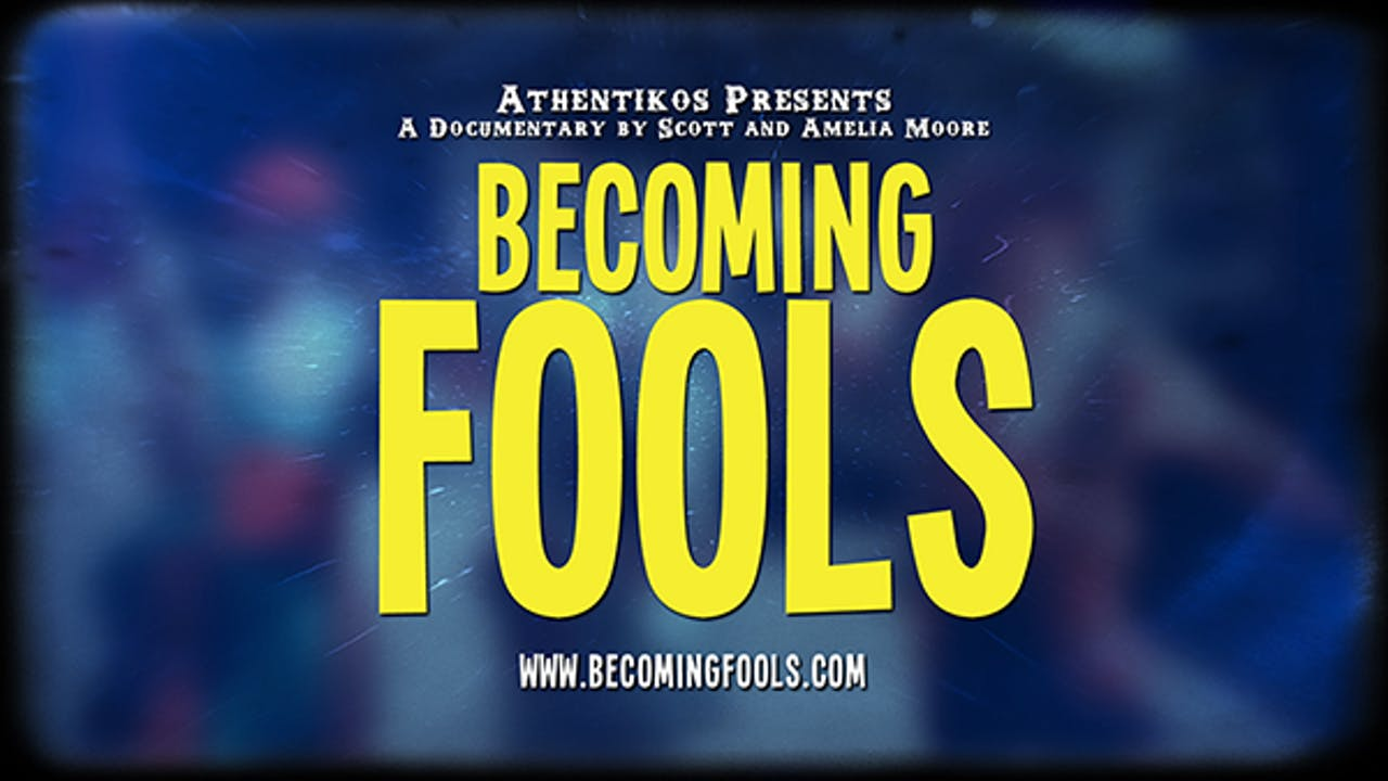 Becoming Fools Feature