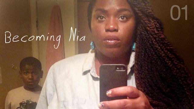 BECOMING NIA | 01
