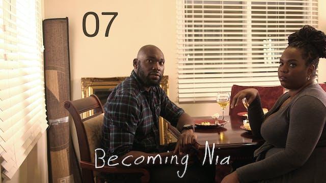 BECOMING NIA | 07