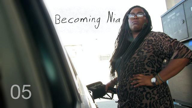 BECOMING NIA | 05