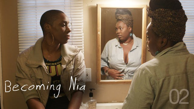 BECOMING NIA | 02