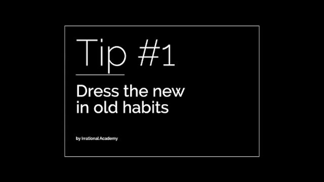 Hacking resistance & Tip #1 - Dress the new in old habits