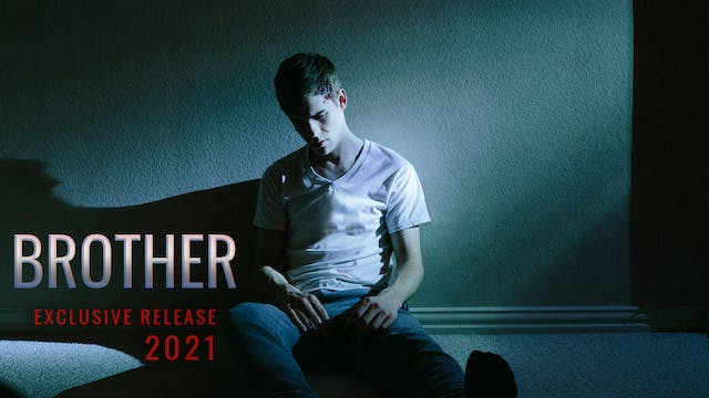 BROTHER (short film) – 2021 Exclusive Release