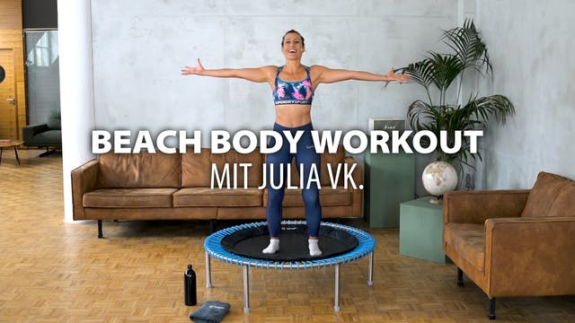 Beach Body Workout mit Julia vK.