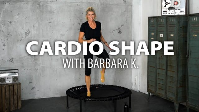 Cardio Shape with Barbara K.