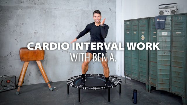 Cardio Interval Work with Ben A.