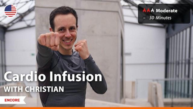 [ENCORE] Cardio Infusion | 8/11/21 | Christian