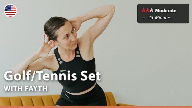 Golf/Tennis Set | 6/29/21 | Fayth