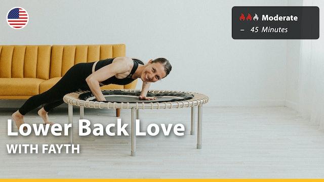 Lower Back Love | 6/13/21 | Fayth