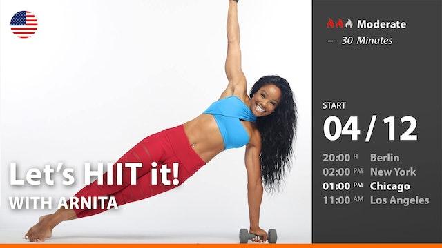 [PREMIERE] Let's HIIT it! | 4/12/21 | Arnita