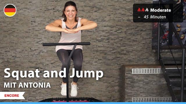 [ENCORE] Squat and Jump | 8/27/21 | A...