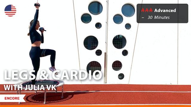 [ENCORE] LEGS & CARDIO | 7/1/21 | Julia vK.