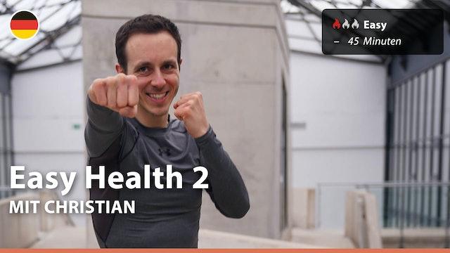 Easy Health 2 | 5/5/21 | Christian