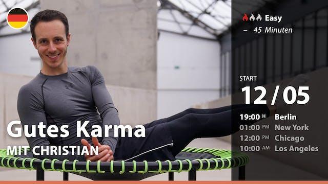 [PREMIERE] Gutes Karma | 5/12/21 | Ch...