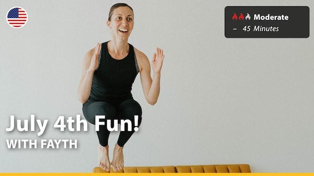 July 4th Fun! | 7/4/21 | Fayth