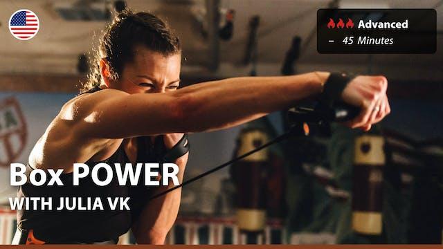 Box POWER | 6/23/21 | Julia vK.