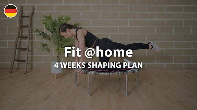 Fit @home Series | Shaping Plan | 4 Weeks