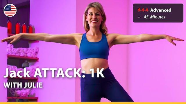 Jack ATTACK: 1K | 3/20/21 | Julie