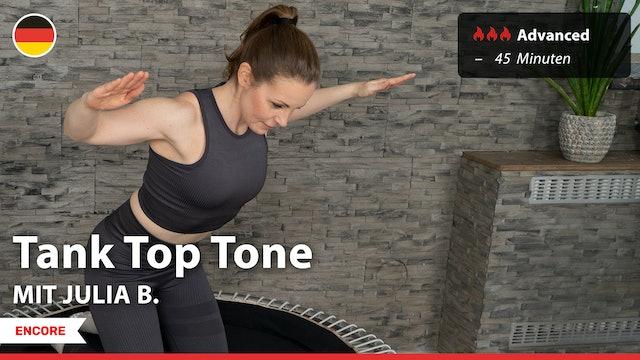 [ENCORE] Tank Top Tone | 10/15/21 | Julia B.