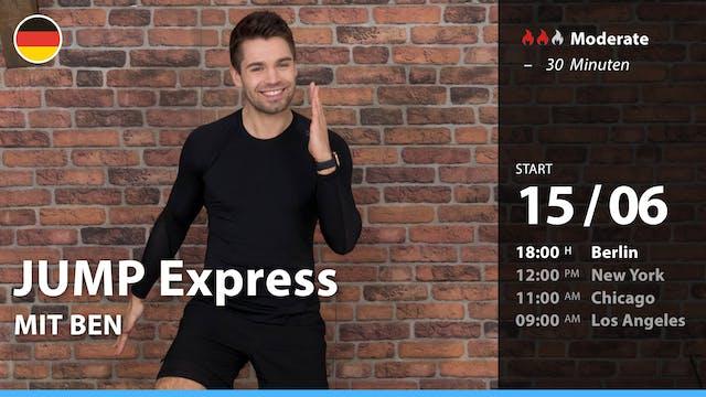 [PREMIERE] JUMP Express   6/15/21   Ben